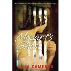 MOZART'S GHOST BOOK BY JULIA CAMERON