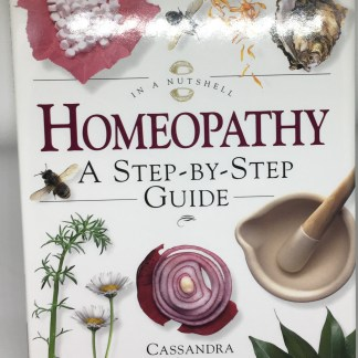 Homeopathy: A Step-by-step Guide (In a Nutshell) (In a Nutshell S.) Hardcover