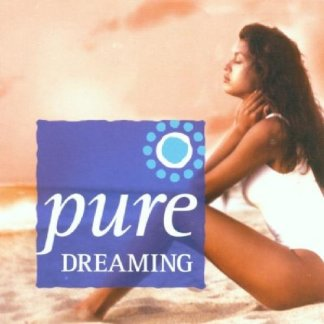 Pure Dreaming by Pure Dreaming (2001) Audio CD