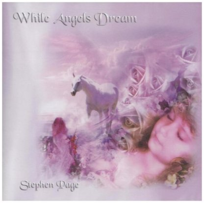 WHILE ANGELS DREAM - STEPHEN PAGE CD