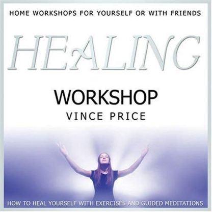 Healing Workshop: by Vince Price Audio CD