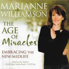 The Age of Miracles: Embracing the New Midlife by Marianne Williamson CD-Audio