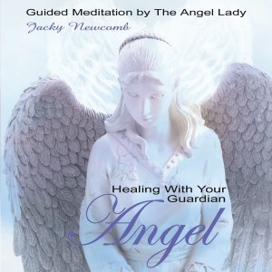 Healing with Your Guardian Angel Jacky Newcomb Format: Audio CD
