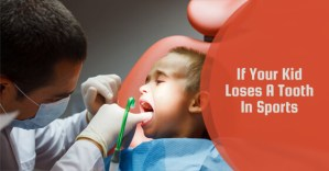 If Your Kid Loses A Tooth In Sports