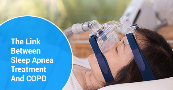 The Link Between Sleep Apnea Treatment And COPD