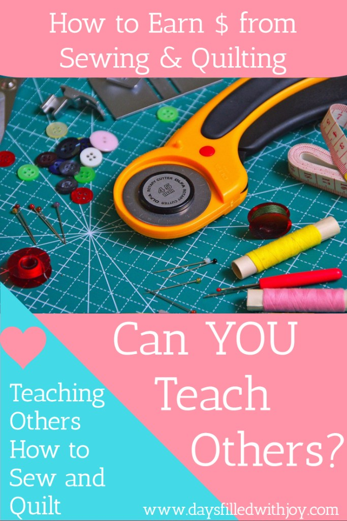 teaching others to sew and quilt