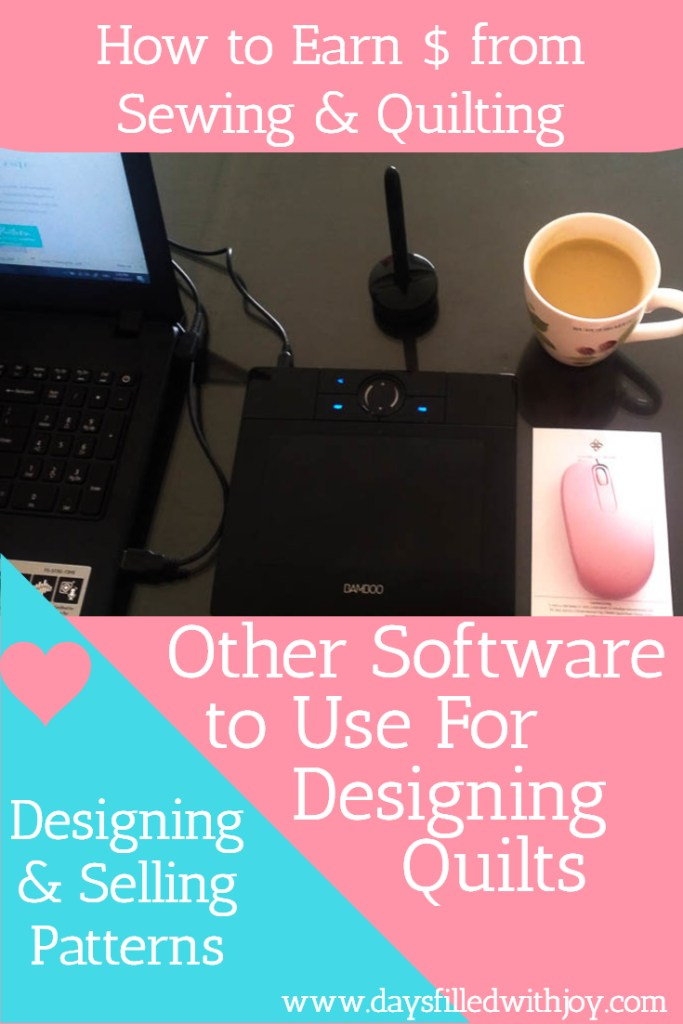 Other Software to use for designing quilts