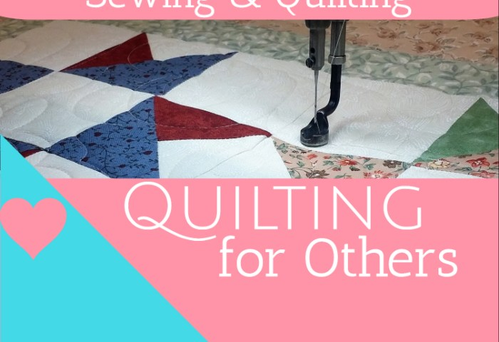 How to Earn $ From Sewing and Quilting – Quilting for Others