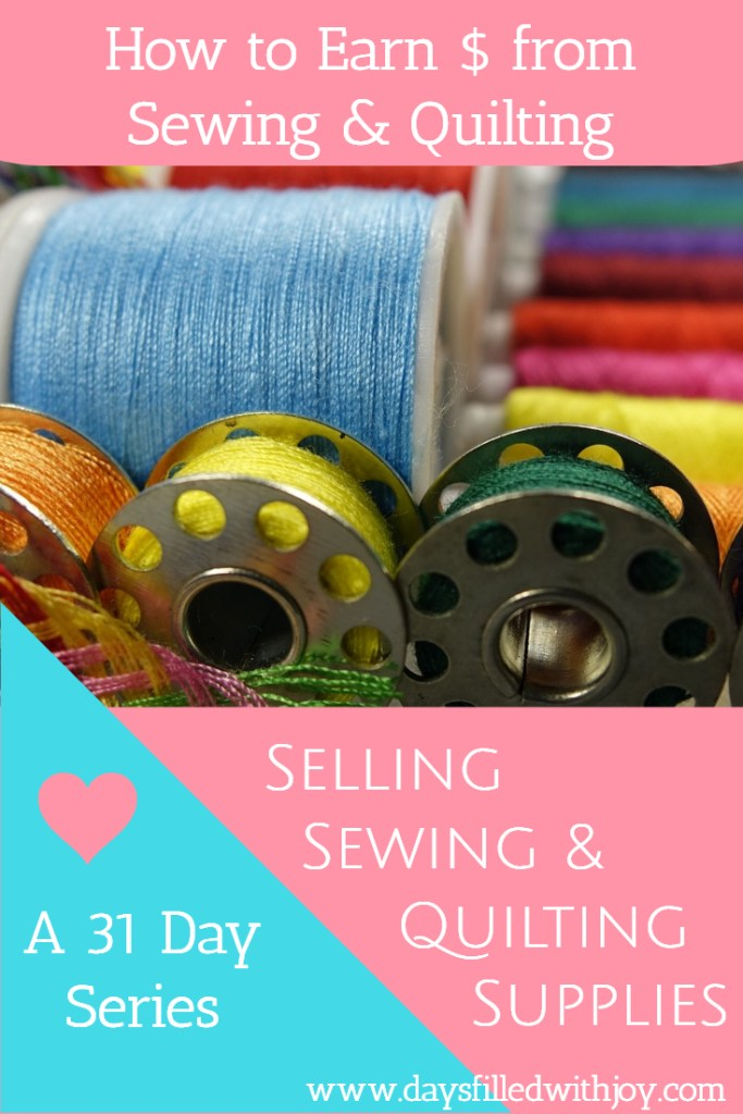 Selling Sewing and Quilting Supplies