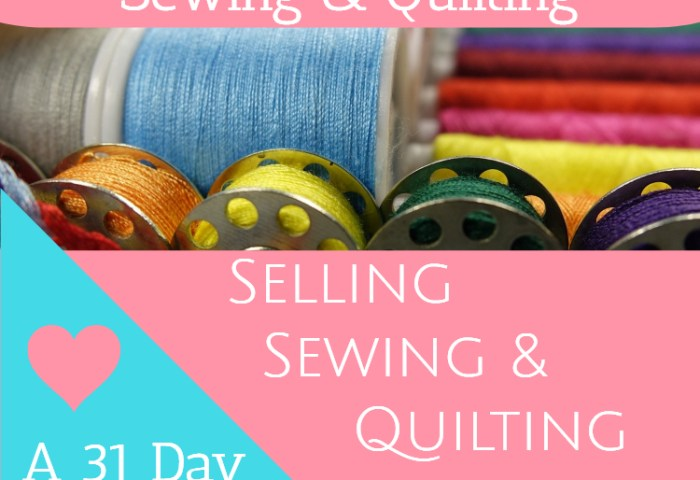 Selling Sewing and Quilting Supplies – Introduction