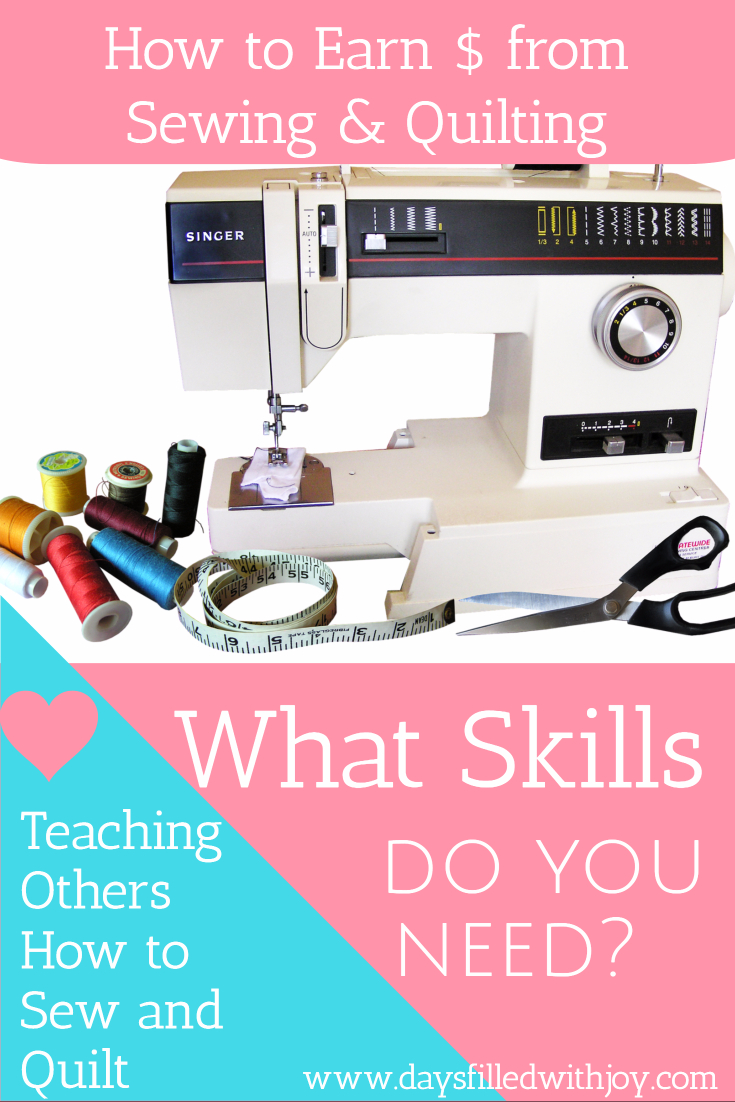 What Skills do You Need to Teach Sewing and Quilting Classes?