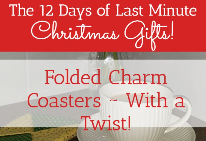 Folded Charm Coasters ~ With a Twist!