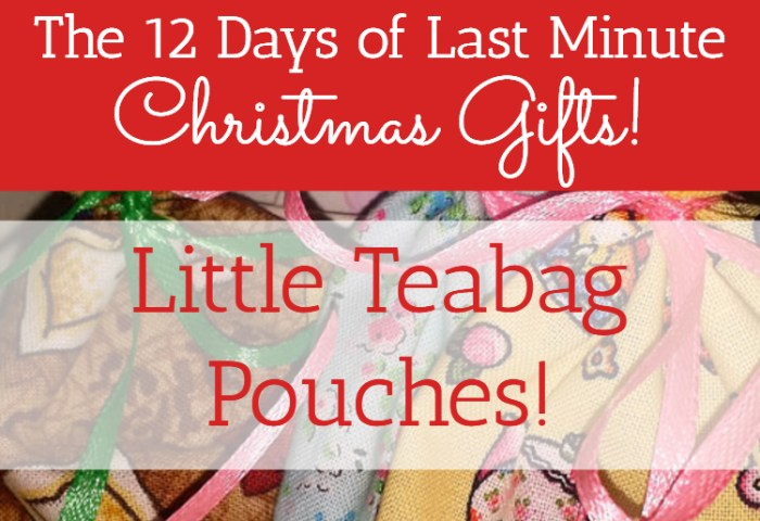 Little Teabag Pouches Tutorial