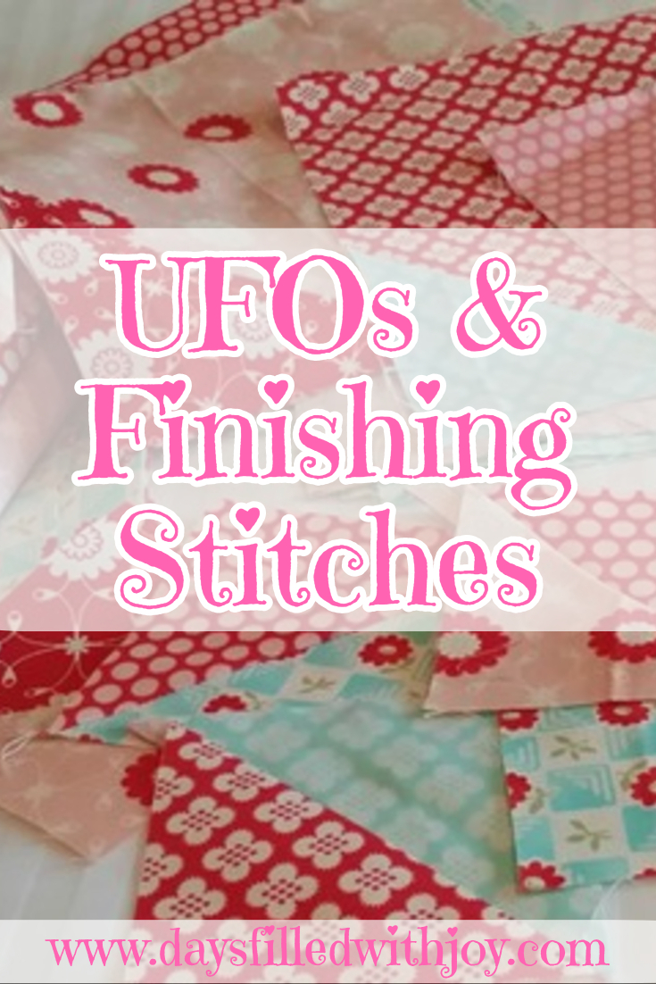 UFOs and Finishing Stitches