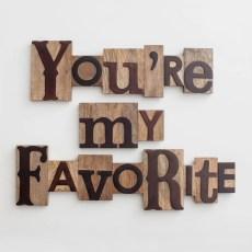 You're My Favorite - Letterpress Block Set