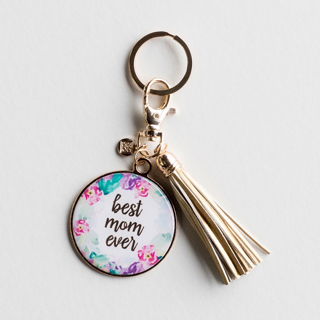 Best Mom Ever - Large Medallion Keychain with Tassel