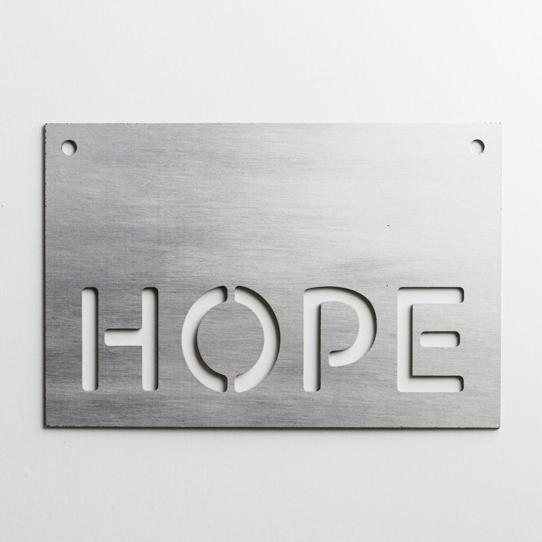 Hope - Faux Metal Sign
