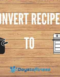 Converting slow cooker recipes to the oven also days fitness rh daystofitness
