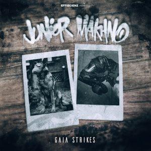 GAIA STRIKES by JUNIOR MAKHNO