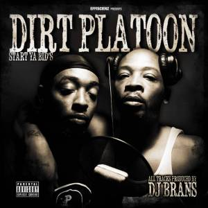 START-YA-BIDS-par-DIRT-PLATOON-x-DJ-BRANS