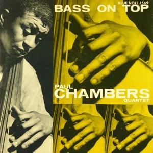 Paul Chambers – Bass On Top