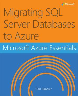 Migrating SQL Server Databases to Azure
