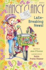 """Nancy Clancy: Late-Breaking News!"" book cover"
