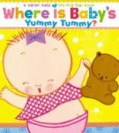"""Where is Baby's Yummy Tummy?"" book cover"
