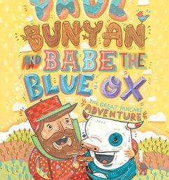 paul bunyan and babe the blue ox by matt luckhurst [ 800 x 1131 Pixel ]