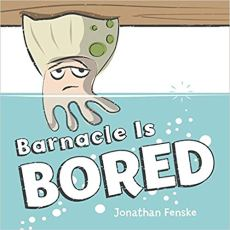 Barnacle is Bored book cover