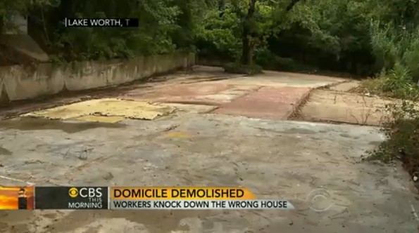 Wrong House Demolished In Texas