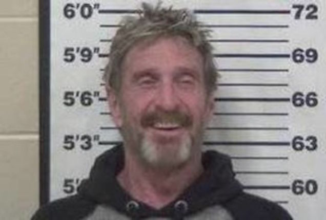 John McAfee Arrested:  Says His Ex Wife Is Trying To Kill Him