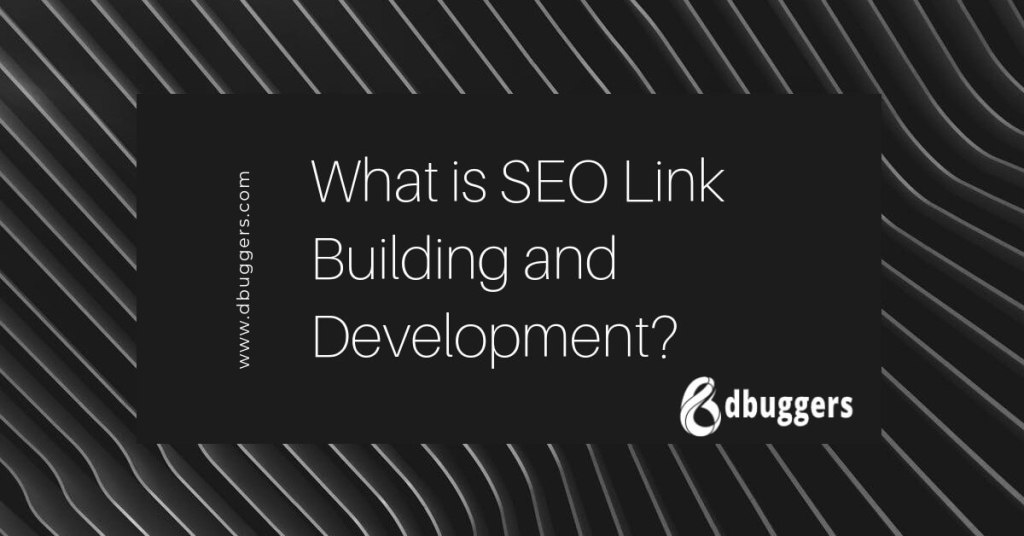 dbuggers, SEO Link Building, seo, search engine optimization