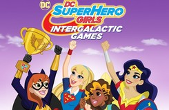 DC Super Hero Girls Prepare for Battle in Intergalactic Games