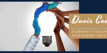 2022 Davis County Community Health Needs Assessment
