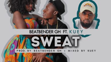Photo of Beatbender Gh feat. Kuey – Sweat (Prod. by BeatbenderGh)
