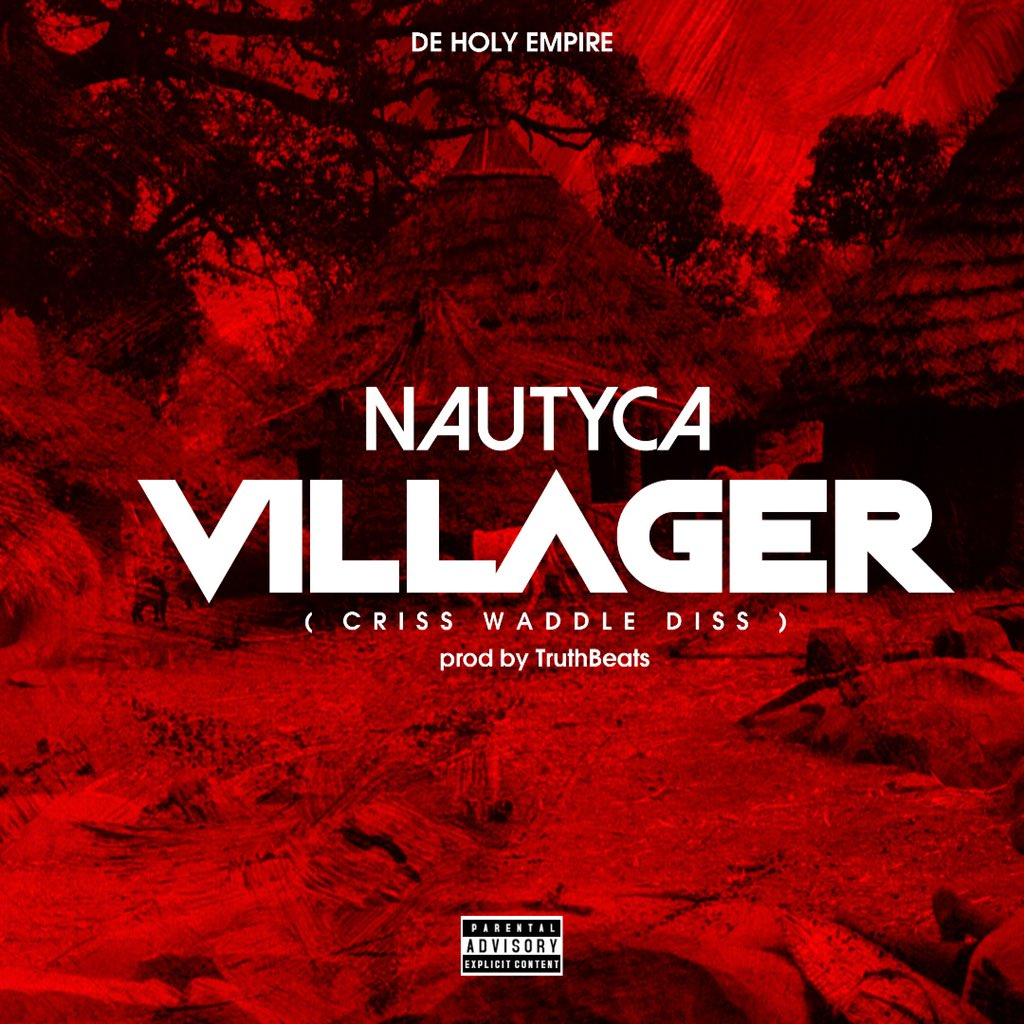Nautyca - Villager (Criss Waddle Diss)(Prod. by Truth Beats)