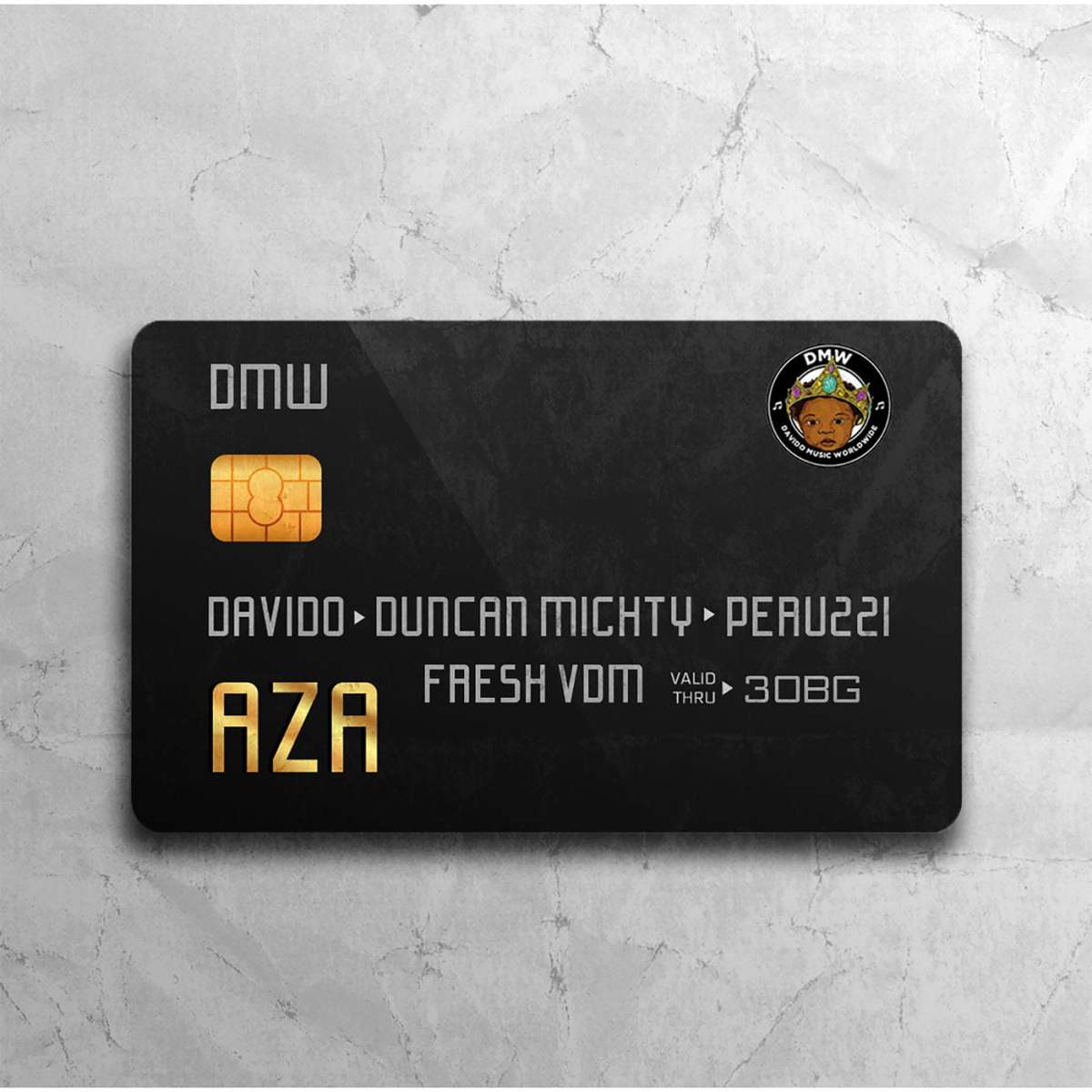DMW ft Davido , Duncan Mighty & Peruzzi - Aza (Prod. by Fresh)