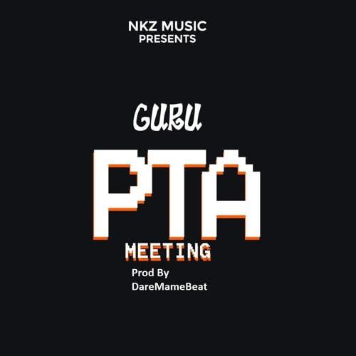 Guru Pta - Guru - PTA Meeting (Prod By DareMameBeat)