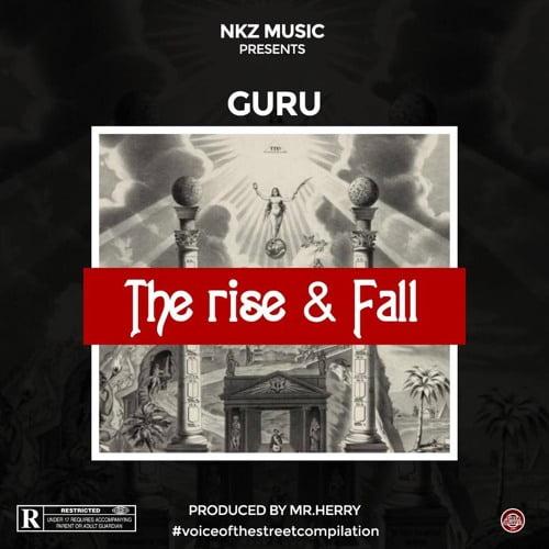 Guru The rise art - Guru - The Rise & Fall (Prod. by Mr. Herry)