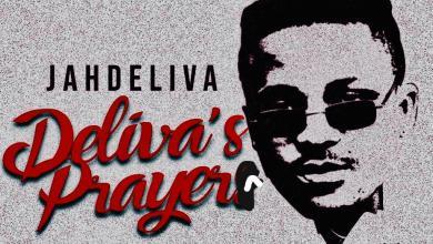 Photo of Jah Deliva – Deliva's Prayer