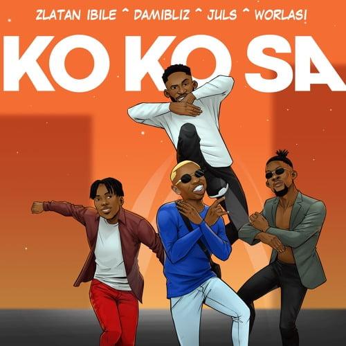 Ko Ko Sa - Zlatan x Damibliz x Juls & Worlasi - Kokosa (Prod. by Juls)