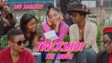 tRICKSHOT - Sho Madjozi – Trickshot (Short Film)