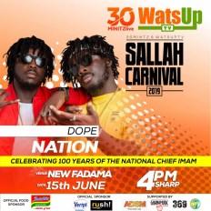 Dope Nation WatsUp TV 30minitzlive Sallah Carnival 2019 - Kuami Eugene, Okyeame Kwame ,Tulenkey set to Perform at WatsUp TV & 30minitz 2019 Sallah Carnival