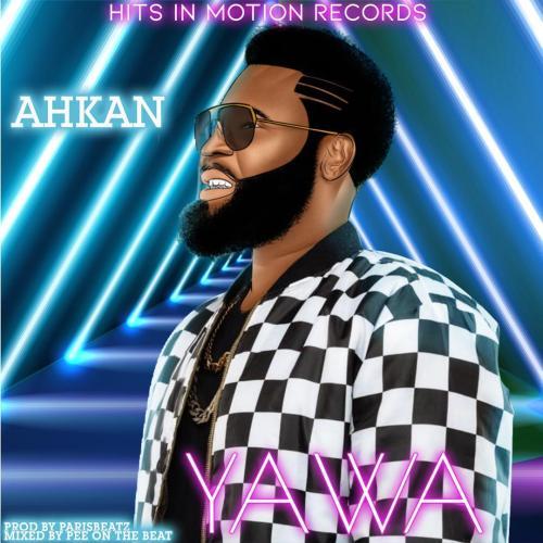 Ahkan yawa 500x500 - Ahkan - Yawa (Prod by Parisbeatz)