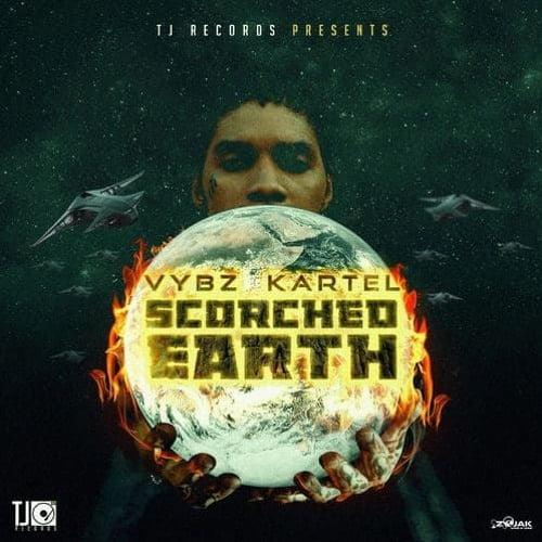 Vybz kartel scorched - Vybz Kartel - Scorched Earth