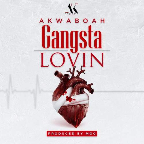 akwaboah gangsta 500x500 - Akwaboah - Gangsta Lovin (Prod. by MOGBeatz)