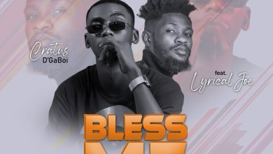 Photo of Cratus ft. Lyrical Joe – Bless Me (Prod. By Vox Veezy)