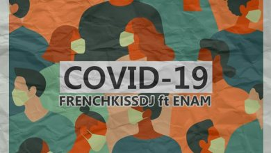 Photo of FrenchKissDJ ft. Enam – Covid-19