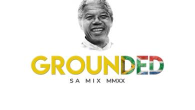 Photo of DJ Mingle – Grounded 3 (South Africa)(MMXX)